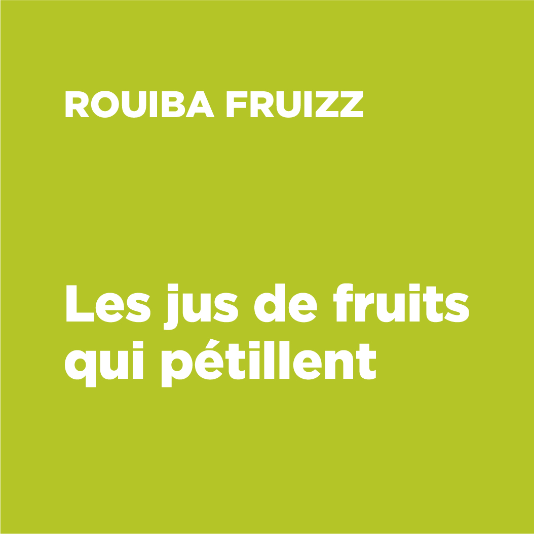 DECRIPTIF PACKAGING ROUIBA FRUIZZ VIKIU DESIGN